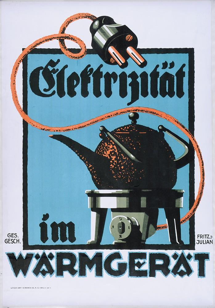 Plakat, Elektrizität im Wärmgerät | LVR-Industriemuseum